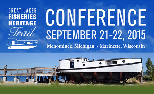 Great Lakes Fisheries Heritage Consortium Conference