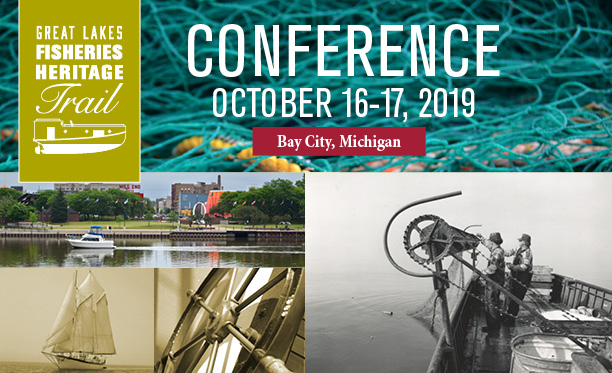 Great Lakes Fisheries Heritage Consortium Conference, Bay City