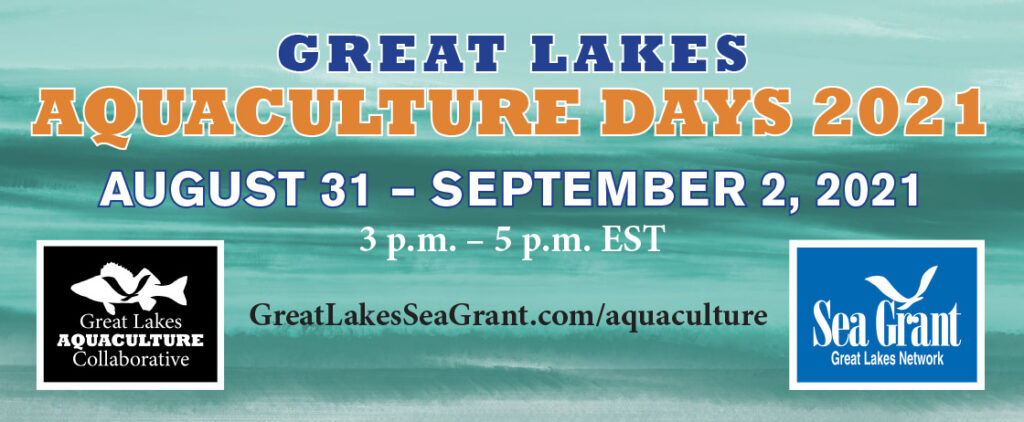 Great Lakes Aquaculture Days 2021